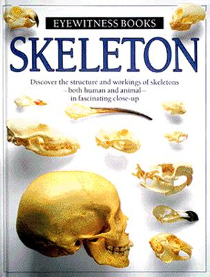 Image for Skeleton (Eyewitness Books)