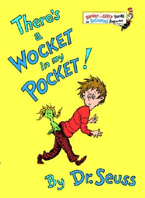 There's a Wocket in My Pocket (Bright & Early Books(R)), DR. SEUSS