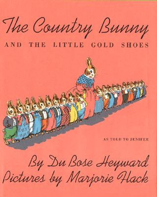 "Country Bunny and the Little Gold Shoes, ""Heyward, Dubose"""