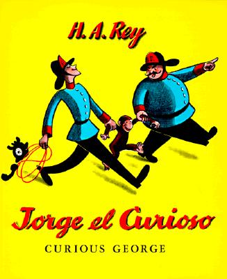"""Jorge el Curioso (Curious George), """"Rey, H. A.; Fernandez, Pedro V"""""""