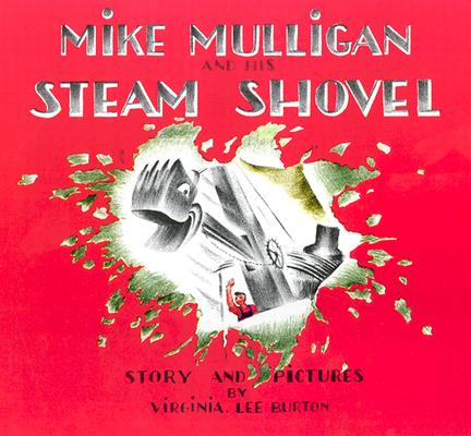 Image for Mike Mulligan and His Steam Shovel
