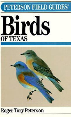 Image for A Field Guide to the Birds of Texas (Peterson Field Guides)