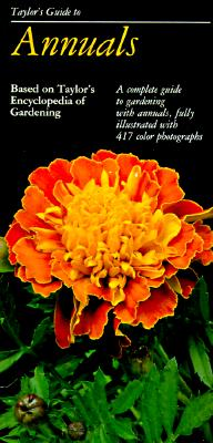 Image for Taylor's Guide to Annuals (Taylor's Gardening Guides)