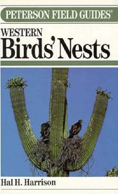Peterson Field Guide to Western Birds' Nests (Peterson Field Guides (R) Series), Hal H. Harrison