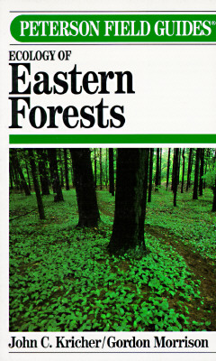 Image for Peterson Field Guides:  A Field Guide to Ecology of  Eastern Forests of North America