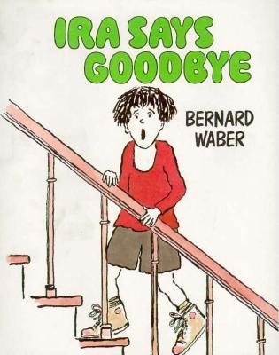 Ira Says Goodbye, Waber, Bernard