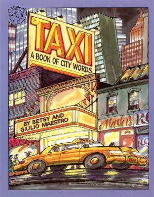 """Taxi: A Book of City Words, """"Maestro, Betsy"""""""