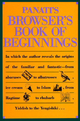 Image for PANATI'S BROWSER'S BOOK OF BEGINNINGS