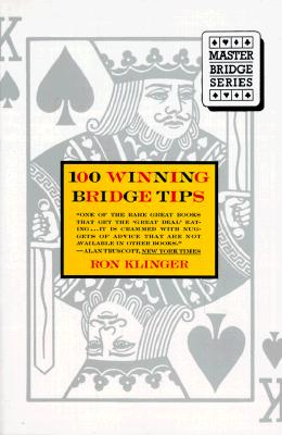 Image for 100 Winning Bridge Tips for the Improving Player (Master bridge series)