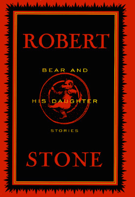 Bear and His Daughter: Stories
