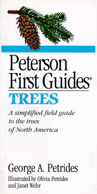Peterson First Guide to Trees, George A. Petrides