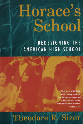 Image for Horace's School: Redesigning the American High School