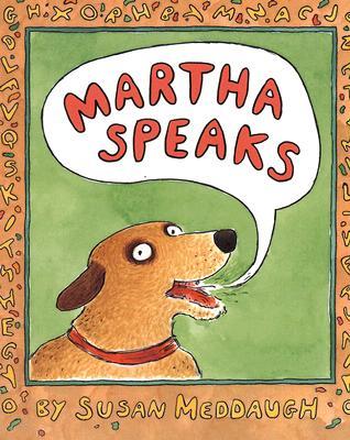 Martha Speaks, Meddaugh, Susan
