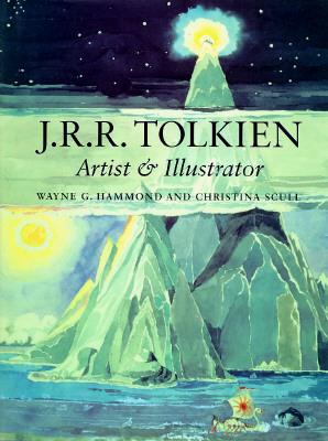 J.R.R. Tolkien: Artist & Illustrator, Hammond, Wayne G.; Scull, Christina