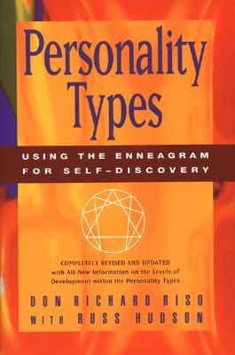 """Personality Types: Using the Enneagram for Self-Discovery, """"Riso, Don Richard; Hudson, Rus"""""""