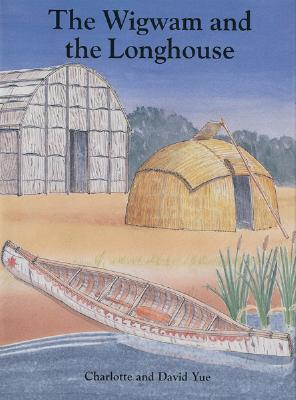 """Wigwam and the Longhouse, """"Yue, Charlotte, Yue, David"""""""