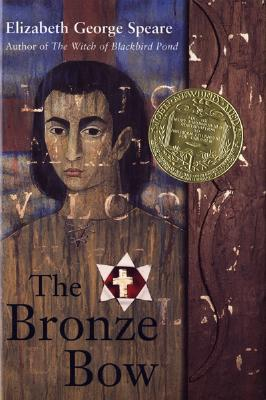 """The Bronze Bow, """"Speare, Elizabeth George"""""""