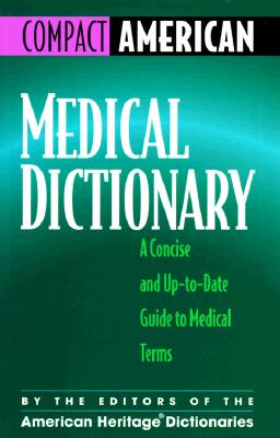 Image for Medical Dictionary: A Concise and Up-To-Date Guide to Medical Terms (Compact American)