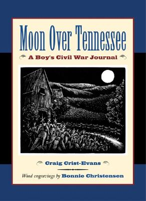 Image for Moon Over Tennessee: A Boy's Civil War Journal