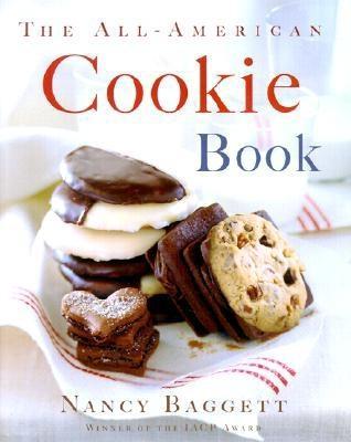 The All-American Cookie Book, Nancy Baggett
