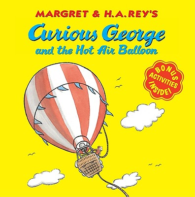 """Curious George and the Hot Air Balloon, """"Rey, H. A.; Rey, Margret"""""""