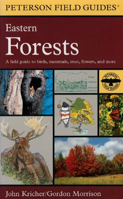 A Peterson Field Guide to Eastern Forests: North America (Peterson Field Guides), Kricher, John C.