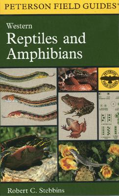 Image for A Field Guide to Western Reptiles and Amphibians: Field Marks of All Species in Western North America, Includung Baja California (Peterson Field Guide Series)