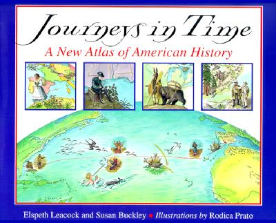 Image for Journeys in Time: a New Atlas of American History