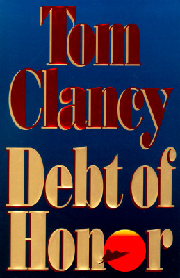 Debt of Honor, Clancy, Tom