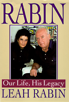 Image for Rabin: Our Life, His Legacy