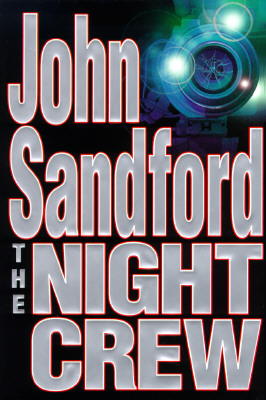The Night Crew, Sandford, John