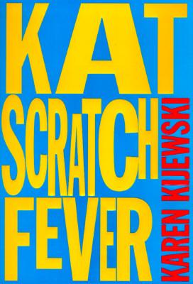 Kat Scratch Fever