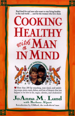 Image for Cooking Healthy with a Man in Mind: A Healthy Exchanges Cookbook