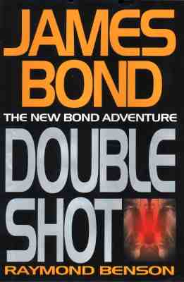 Image for James Bond:  Double Shot, The New James Bond Adventure