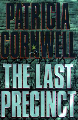 The Last Precinct, Cornwell, Patricia Daniels