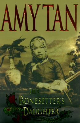 The Bonesetter's Daughter, Tan, Amy