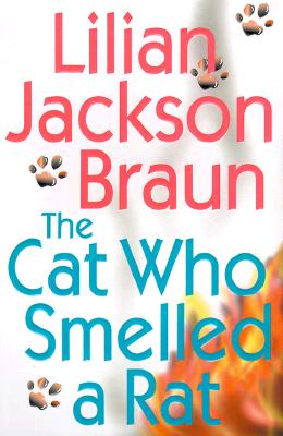 Cat Who Smelled A Rat, The, Braun, Lilian Jackson