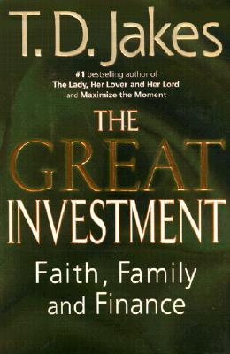 Image for GREAT INVESTMENT FAITH, FAMILY AND FINANCE