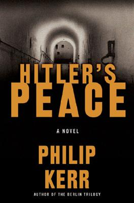 Hitler's Peace, Kerr, Philip