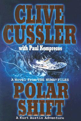 Polar Shift (NUMA Files), Clive Cussler