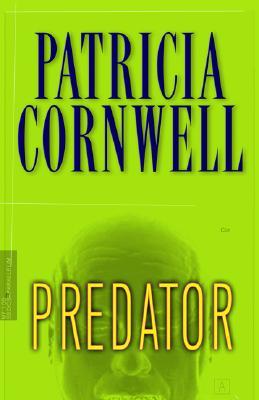 Predator (Kay Scarpetta Mysteries), Cornwell, Patricia