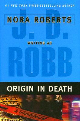 Origin in Death, Robb, J. D.