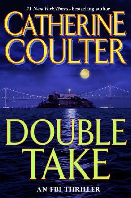 Double Take, CATHERINE COULTER