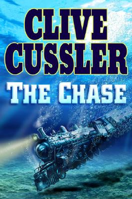 The Chase (An Isaac Bell Adventure), Cussler, Clive