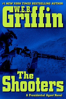 Image for The Shooters (A Presidential Agent Novel)