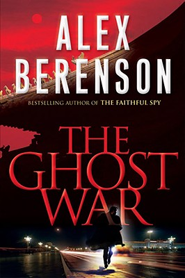 Image for The Ghost War (A John Wells Novel)