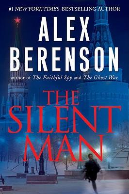 The Silent Man, ALEX BERENSON