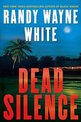 Dead Silence (Doc Ford), White, Randy Wayne