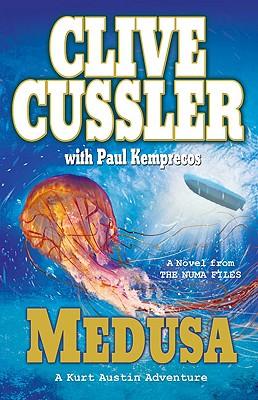 Medusa (NUMA Files), Cussler, Clive; Kemprecos, Paul