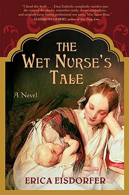 The Wet Nurse's Tale, Erica Eisdorfer